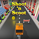 Shoot n Scoot